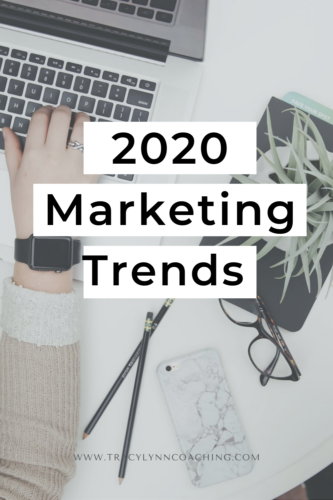 2020 Marketing Trends for Creative Small Businesses. See more at tracylynncoaching.com.