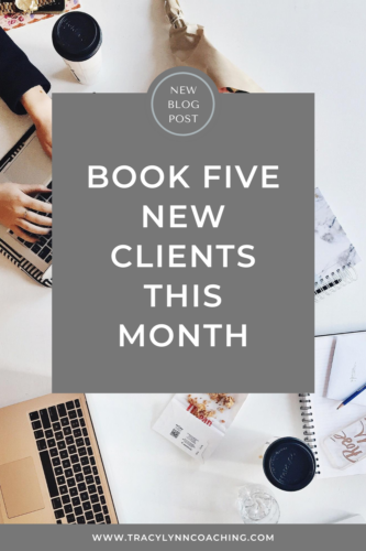 Book 5 new clients this month in your creative business!